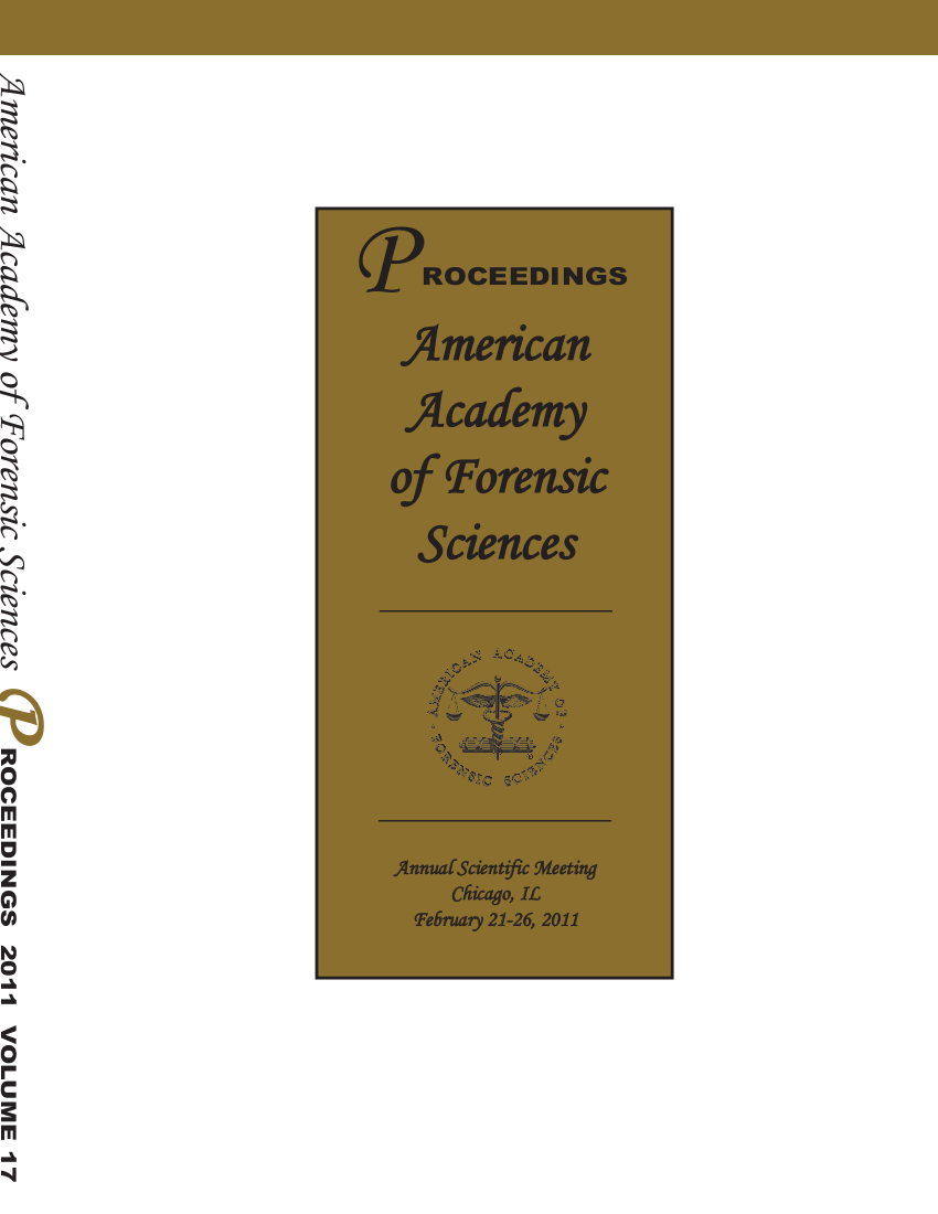 American Academy of Forensic Sciences, Chicago, Febrary 21-26, 2011