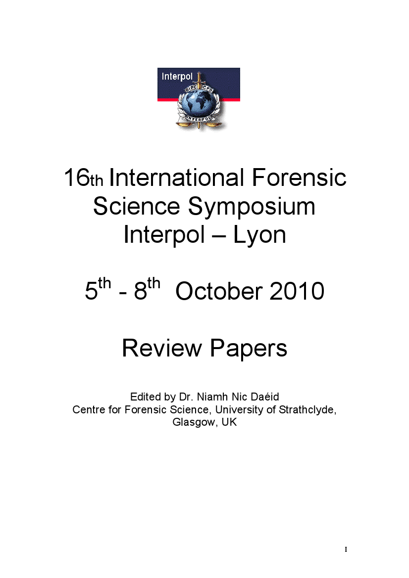 16th International Forensic Science Symposium, Interpol General Secretariat, Lyon (France), 5-8 October, 2010